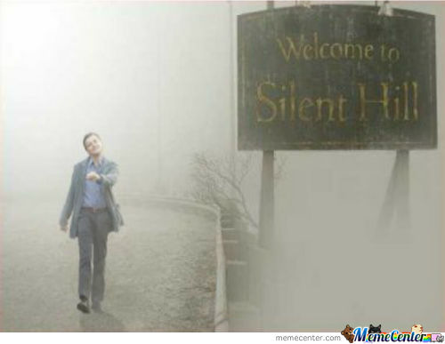 Even In Silent Hill