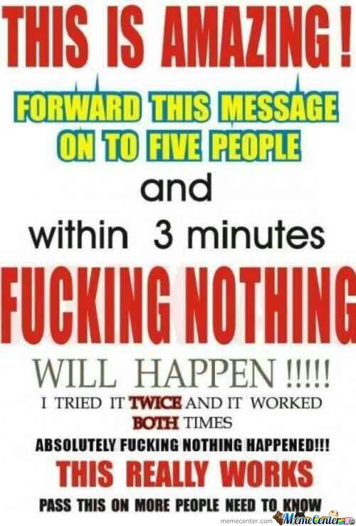 Every Chain Mail Ever.