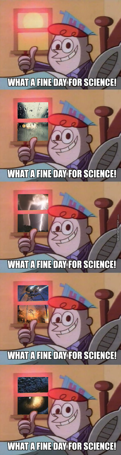 Every Day Is A Fine Day For Science ಠ_ಠ