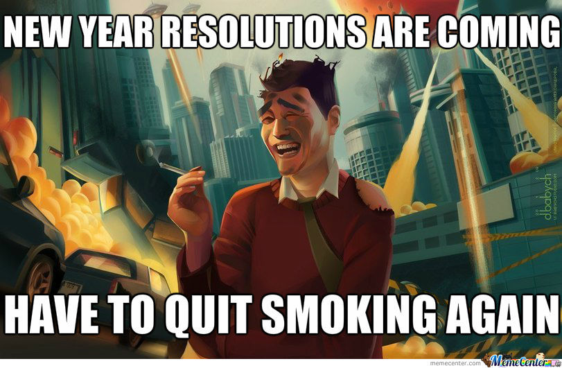 Every Year (But No, I Dont Smoke)