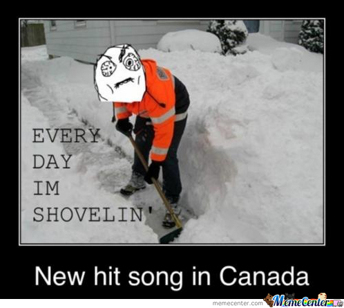 Everyday I'm Shovelin'