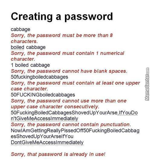 Everytime I Create A Password...f*ck La..