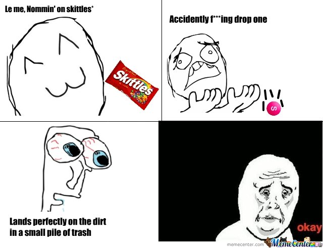 everytime i drop a skittle...D=