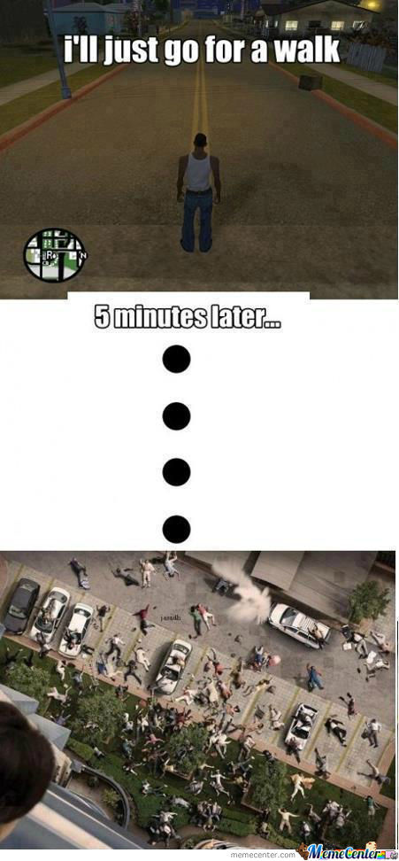 Everytime You Play Gta.