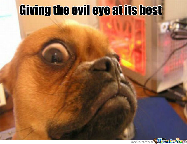 Evil Eye At Its Best