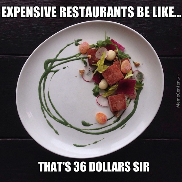 expensive-restaurants-be-like_o_4981423.