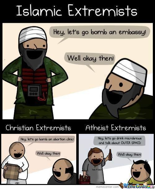 Extremism, Better In Atheists!