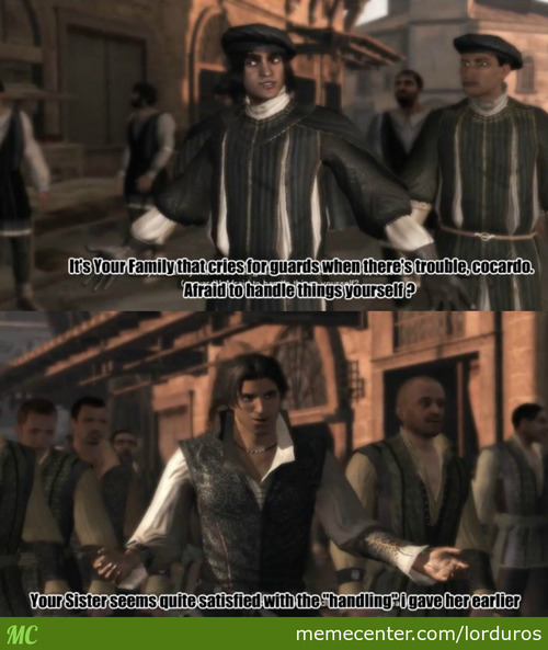 Ezio Using Sister Joke