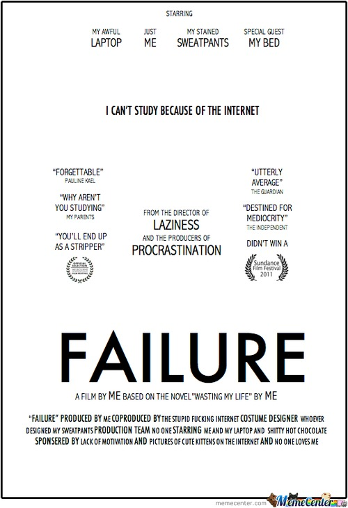 Failure - The Movie