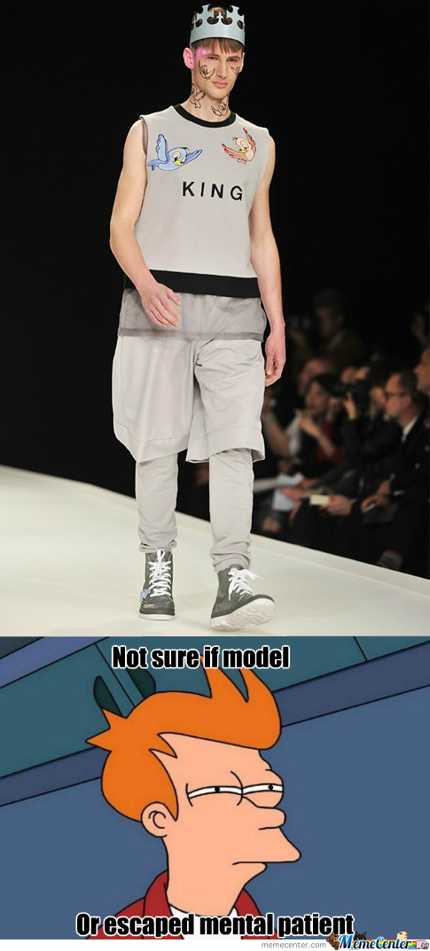 Fashion Memes. Best Collection Of Funny Fashion Pictures