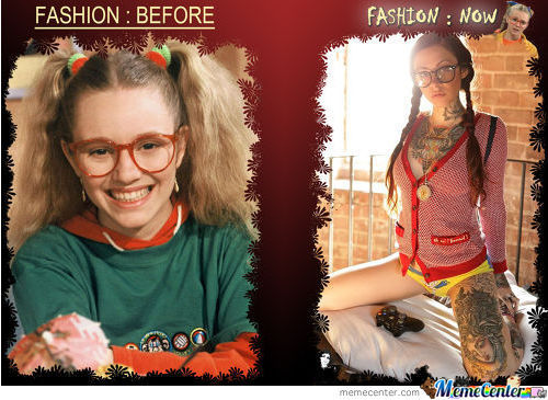Fashion : Before / Now