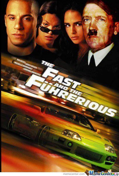 Fast And The Führerious