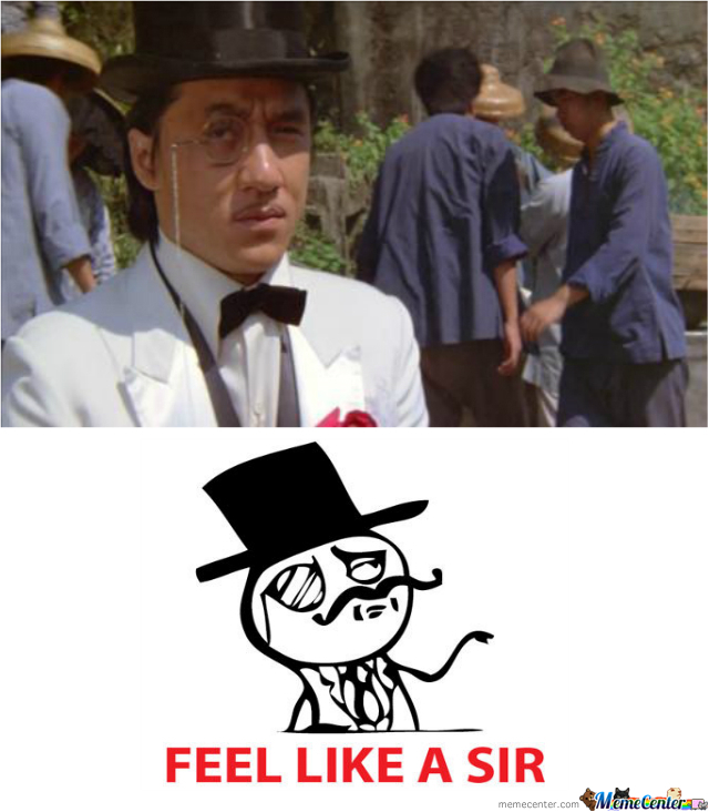 Feels Like A Sir