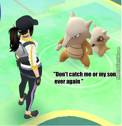 "Filthy Trainers Touching Our Kids (Yeah I Know Its Not The Real ""mother"" Of Cubone)"