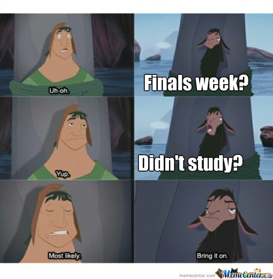 Funny Memes Finals Week : Memes college finals week related keywords