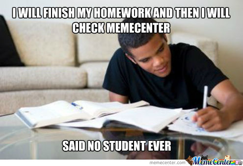 Finish Homework First