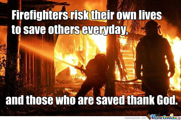Firefighters Need More Respect