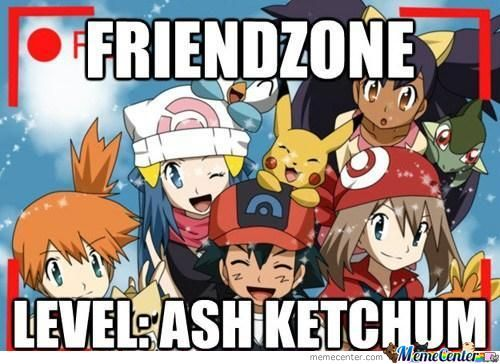 Firendzone Level: Ash Ketchum