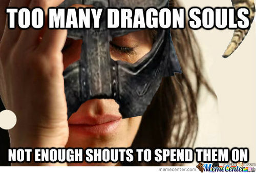 First World Dovahkiin Problems