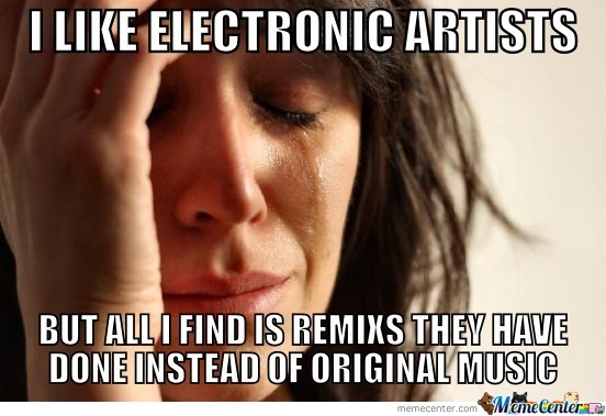 First World Electronic Music Problems