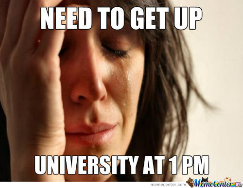 First World Problems: Student