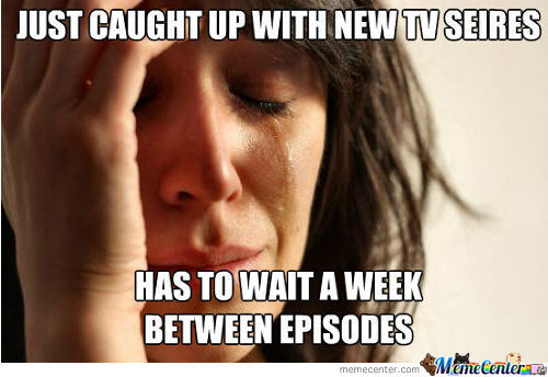 First World Tv Problem