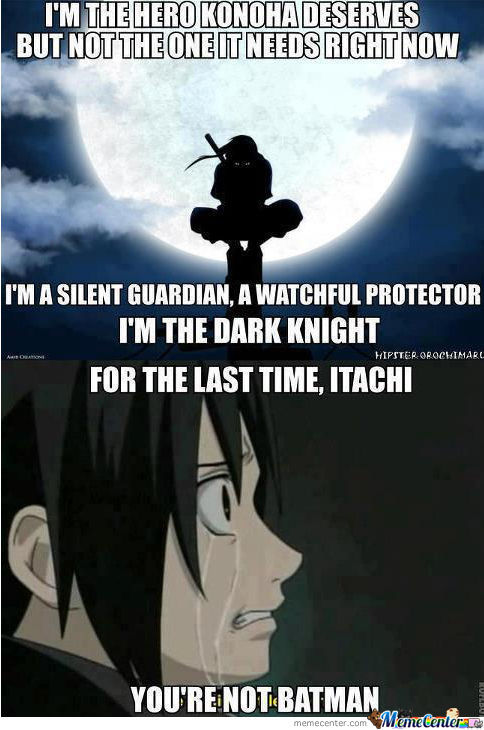 Follow Your Dreams, Itachi!