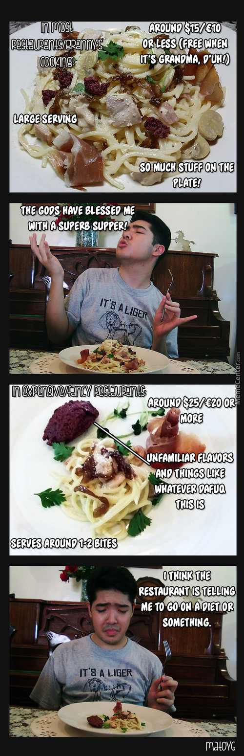 Food: Differences From Casual Restaurants/homecooked Meals Vs Fancy Rich-Ass People's Restaurants