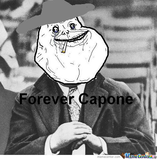 Forever Alcapone