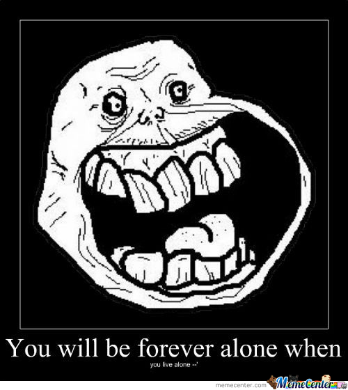 Forever Allone When...