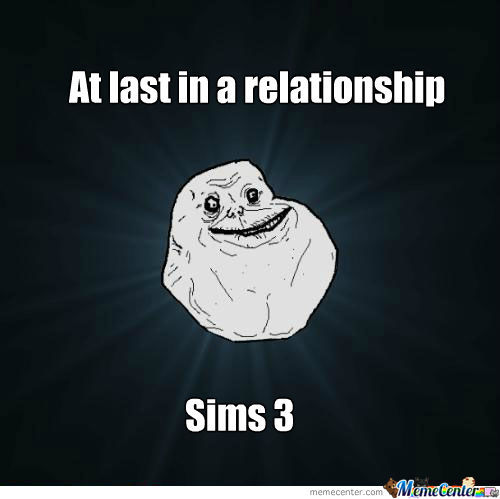 Forever Alone Agin