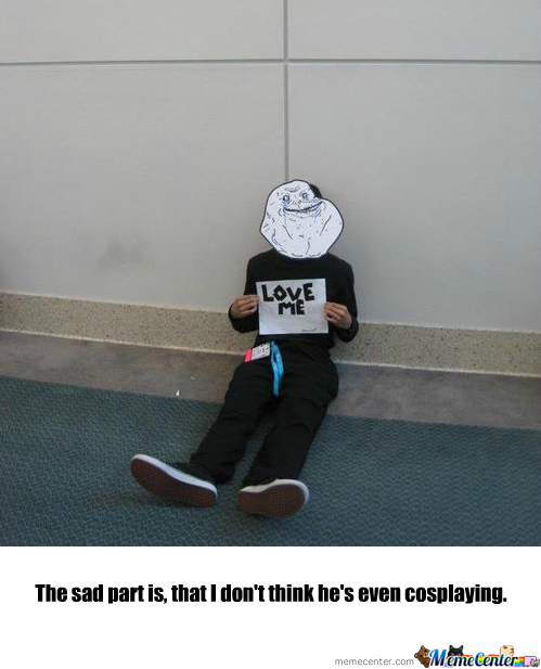 Forever Alone Cosplay