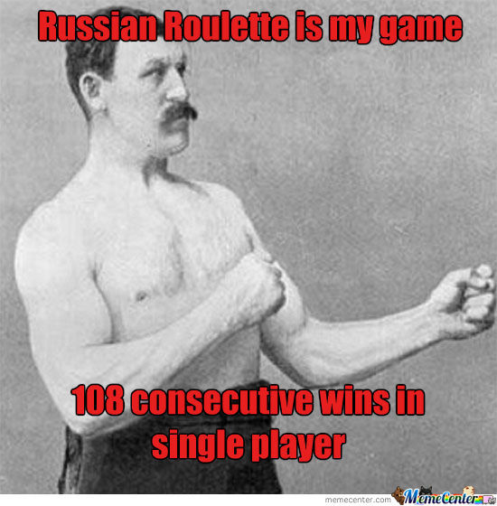 Forever Alone Level Overly Manly Man