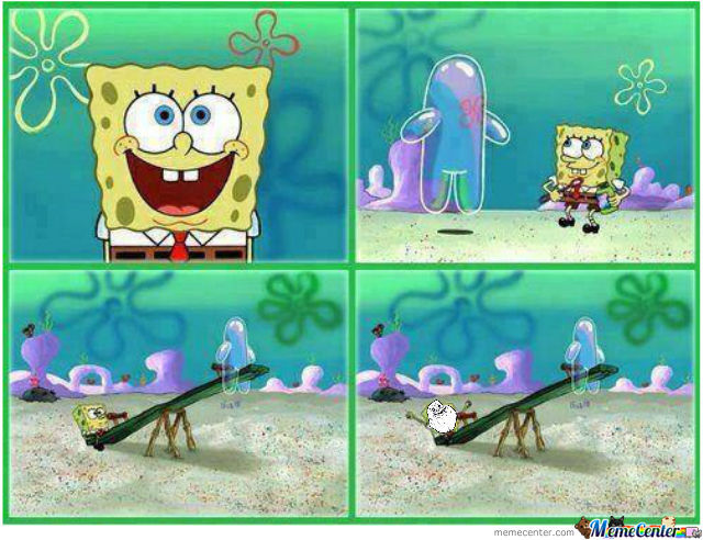 Forever Alone Level: Spongebob!