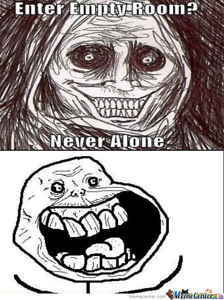 Forever Alone Never Alone by alexuhryn - Meme Center