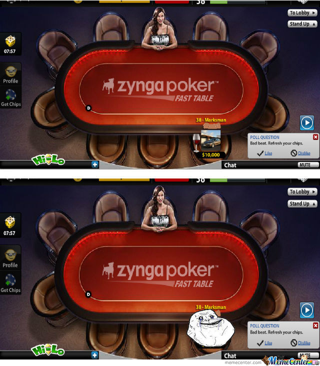 Forever Alone Playing Poker