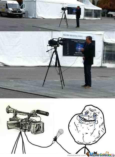 Forever Alone Reporter!