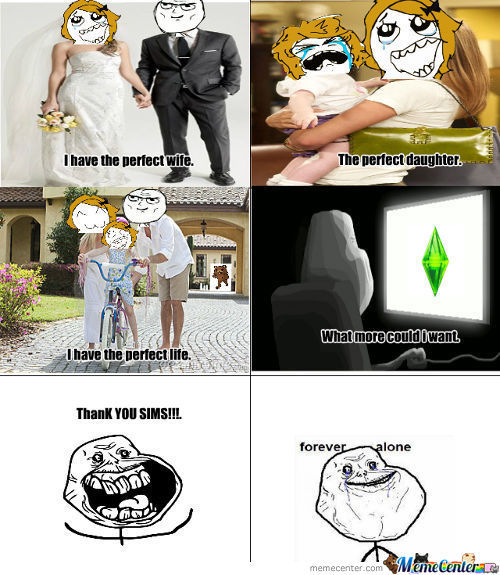 Forever Alone Sims Style