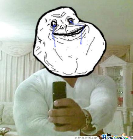 Forever Alone Take A Photo