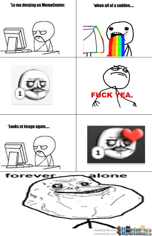 Forever Alone :'(