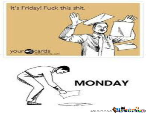 Friday, Monday