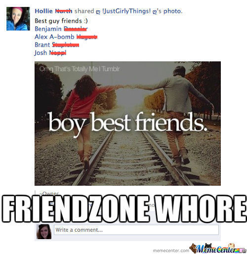 Friend Zone Whore
