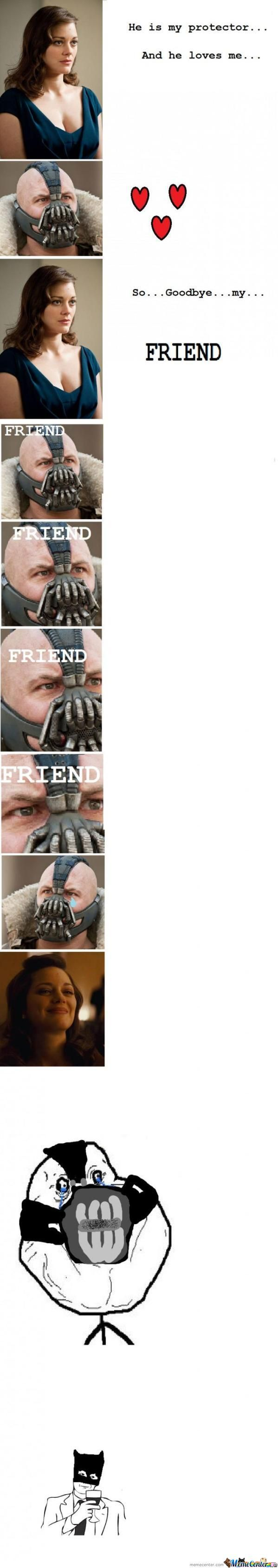 Friendzoned Bane