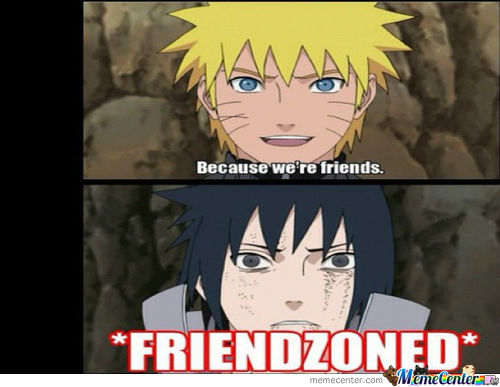 *friendzoned*
