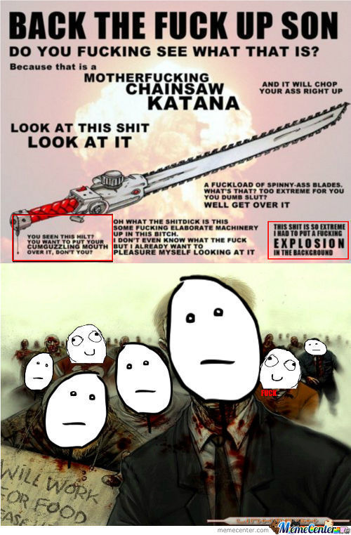 Fucking Chainsaw Katana Biatch
