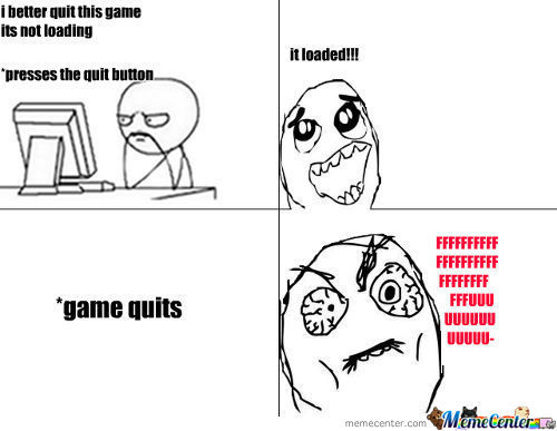 Game Loading Rage