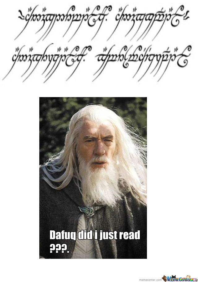 Gandalf Dafuq?