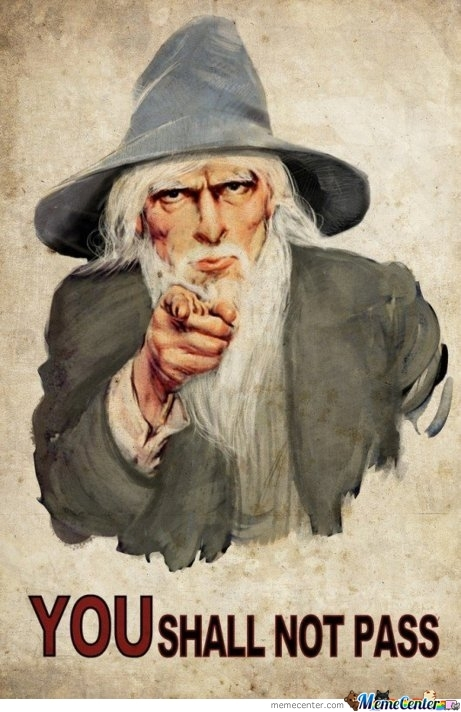 Gandalf Told You...