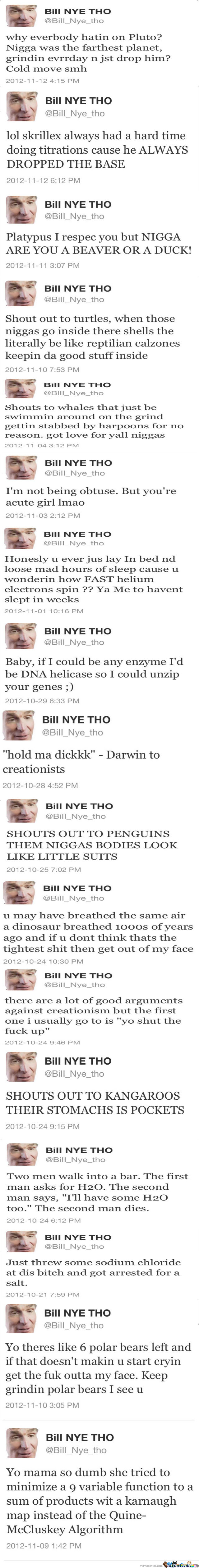 Gangster Bill Nye Twitter Account Compilation
