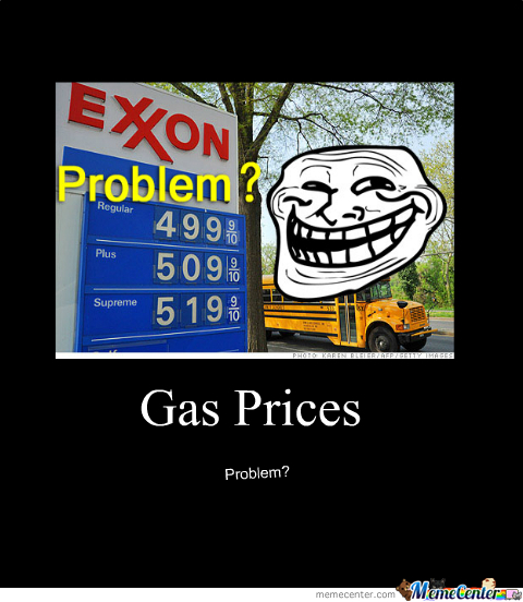 Gas Prices Are So Harsh...